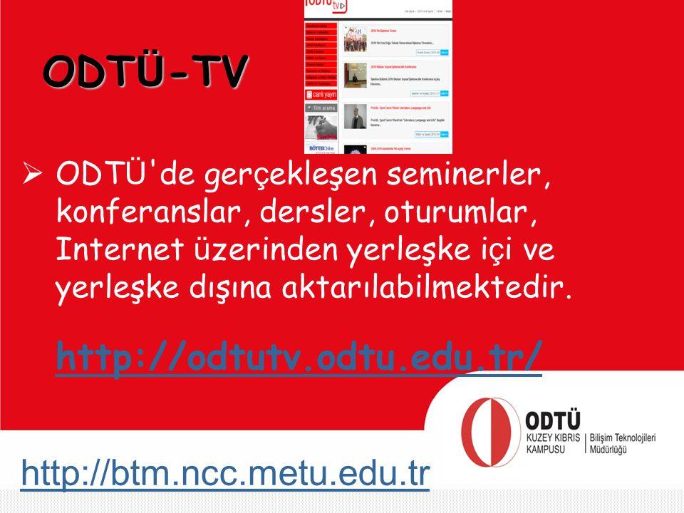 ODTÜ-TV ODTÜ de gerçekleşen seminerler, konferanslar, dersler, oturumlar, Internet üzerinden yerleşke içi ve yerleşke dışına aktarılabilmektedir.