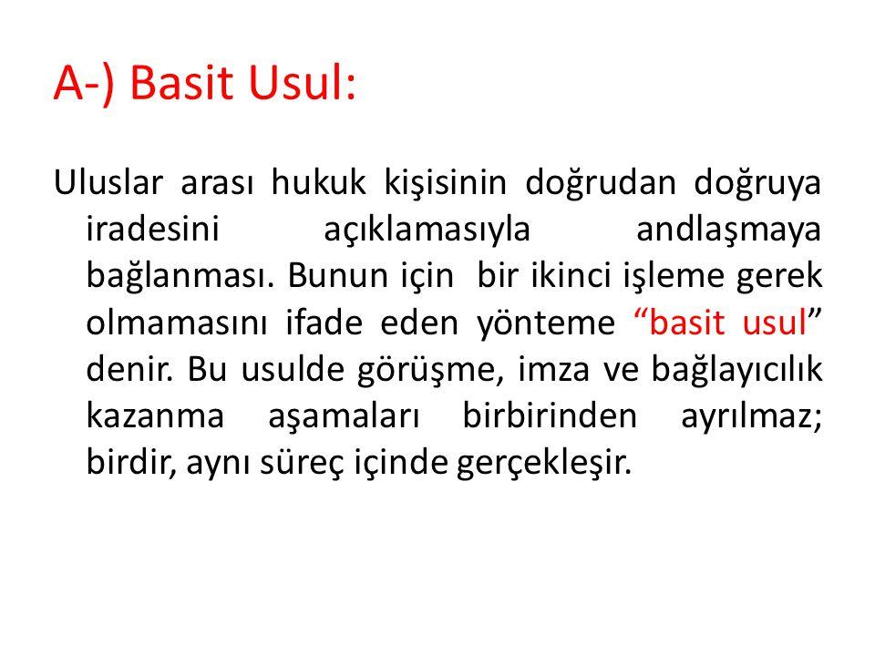 A-) Basit Usul: