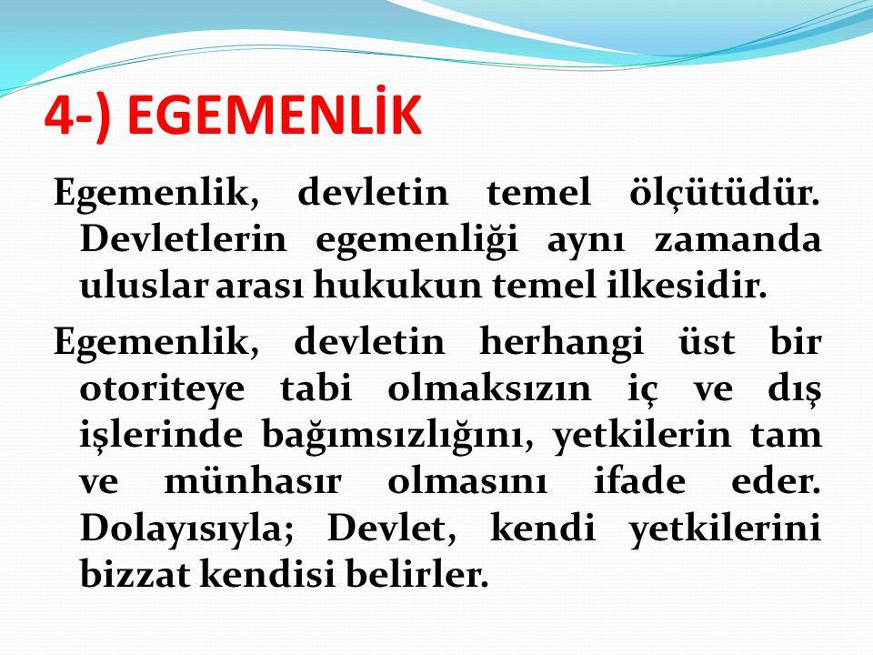 4-) EGEMENLİK