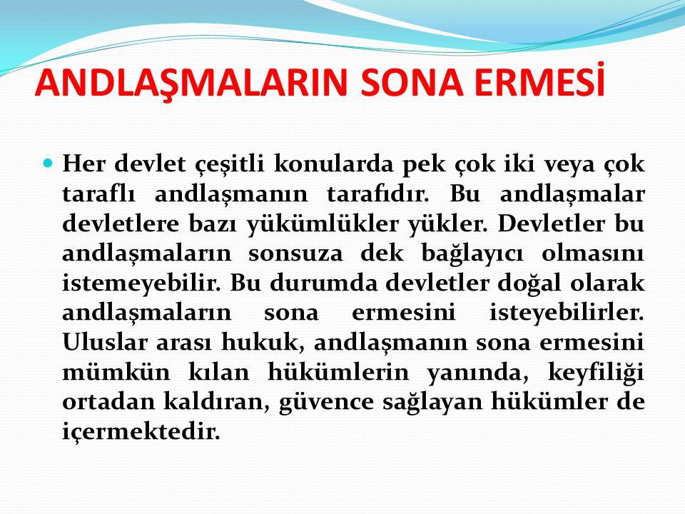 ANDLAŞMALARIN SONA ERMESİ