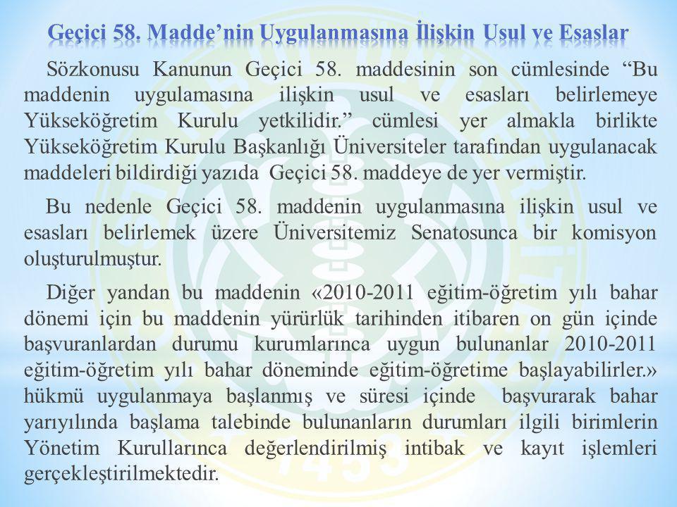 Geçici 58. Madde'nin Uygulanmasına İlişkin Usul ve Esaslar
