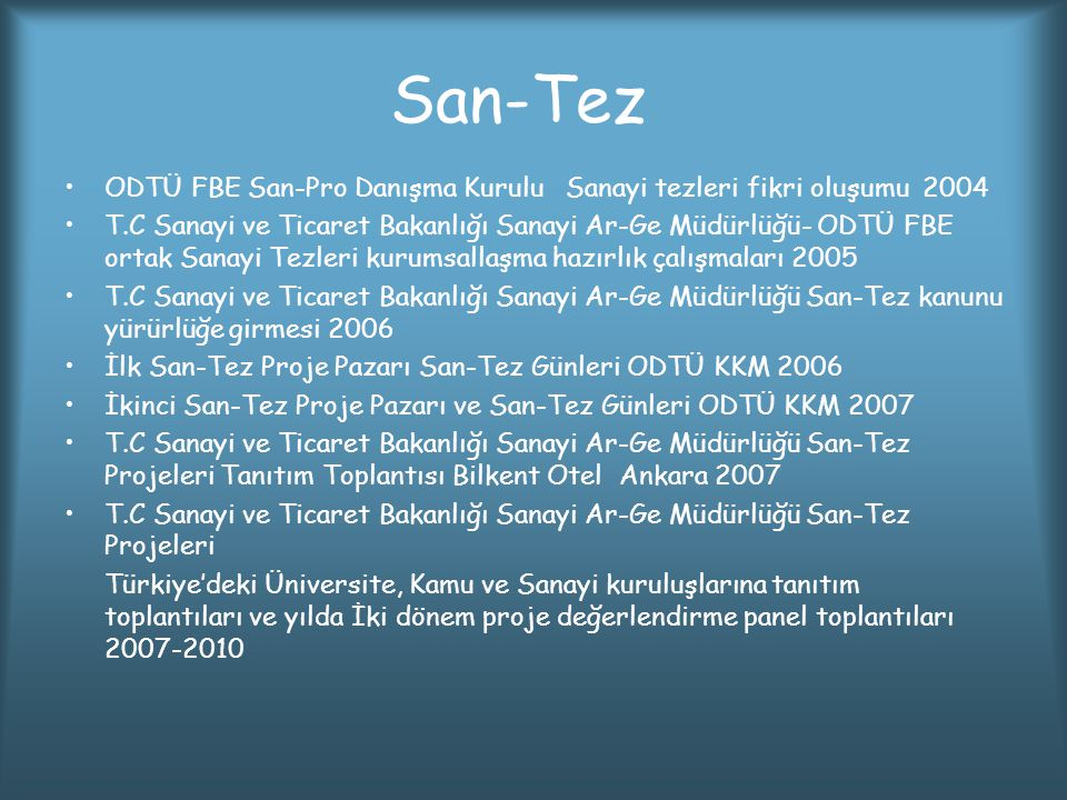San-Tez ODTÜ FBE San-Pro Danışma Kurulu Sanayi tezleri fikri oluşumu 2004.