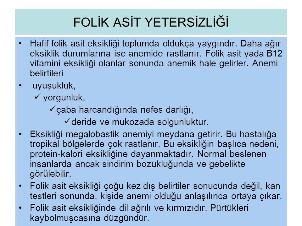 FOLİK ASİT YETERSİZLİĞİ