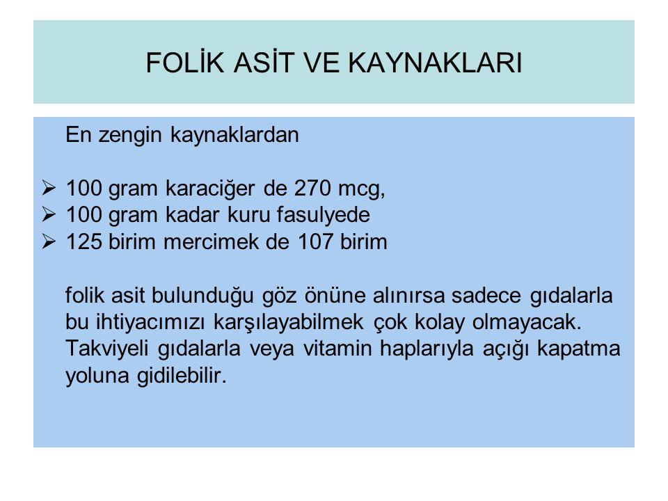 FOLİK ASİT VE KAYNAKLARI