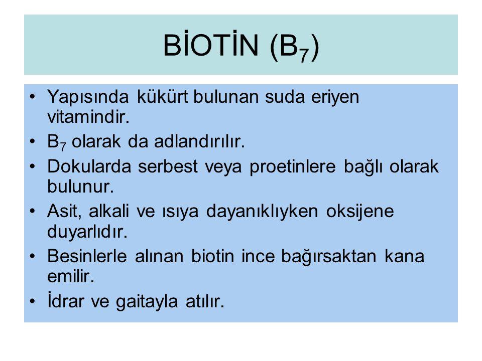 BİOTİN (B7) Yapısında kükürt bulunan suda eriyen vitamindir.