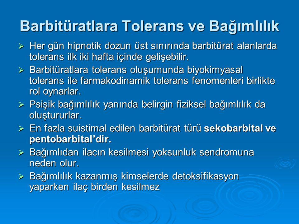 Barbitüratlara Tolerans ve Bağımlılık