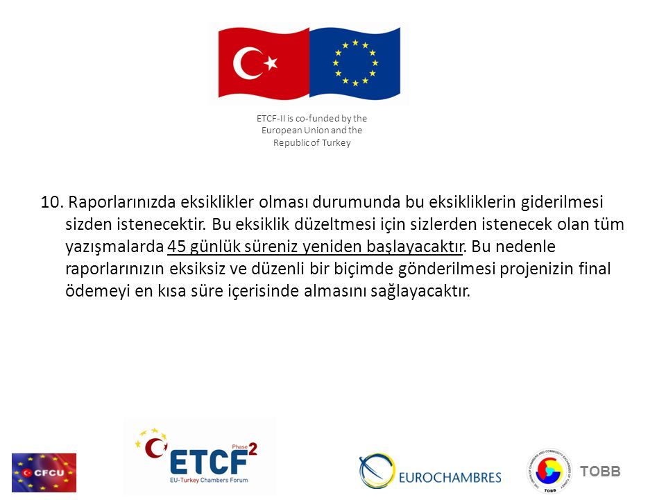 ETCF-II is co-funded by the European Union and the Republic of Turkey