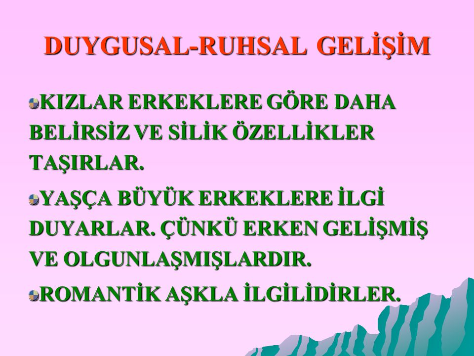 DUYGUSAL-RUHSAL GELİŞİM