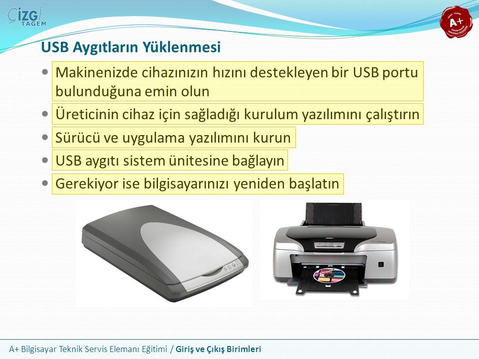 USB Aygıtların Yüklenmesi