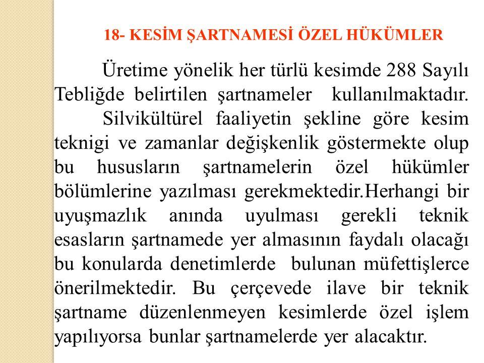 18- KESİM ŞARTNAMESİ ÖZEL HÜKÜMLER