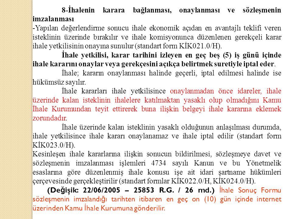 8-İhalenin karara bağlanması, onaylanması ve sözleşmenin imzalanması