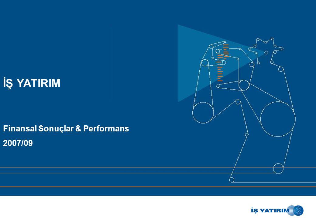 İŞ YATIRIM Finansal Sonuçlar & Performans 2007/09