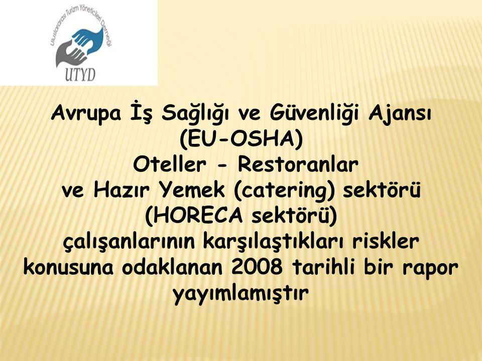 Avrupa İş Sağlığı ve Güvenliği Ajansı (EU-OSHA) Oteller - Restoranlar