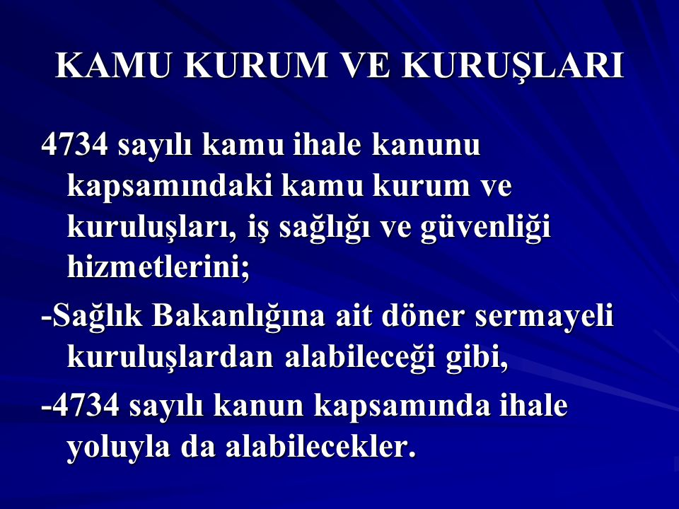KAMU KURUM VE KURUŞLARI