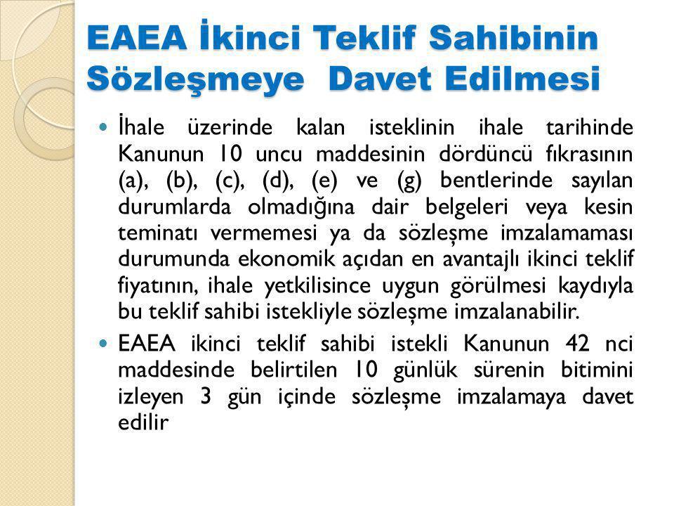 EAEA İkinci Teklif Sahibinin Sözleşmeye Davet Edilmesi