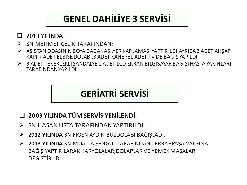 GENEL DAHİLİYE 3 SERVİSİ