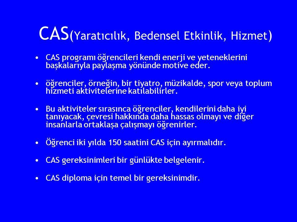 CAS(Yaratıcılık, Bedensel Etkinlik, Hizmet)