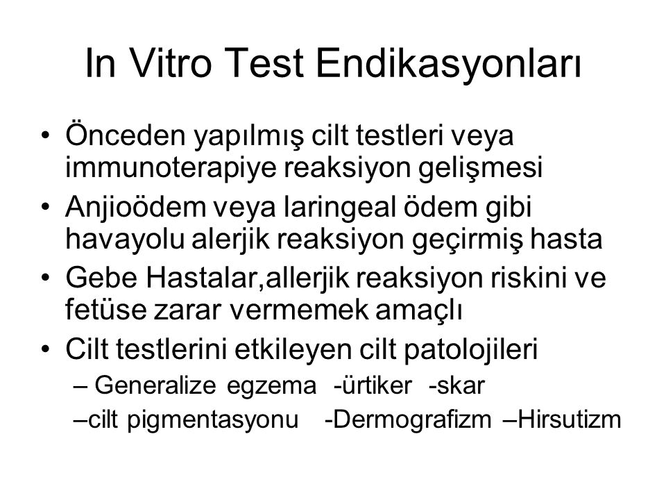 In Vitro Test Endikasyonları