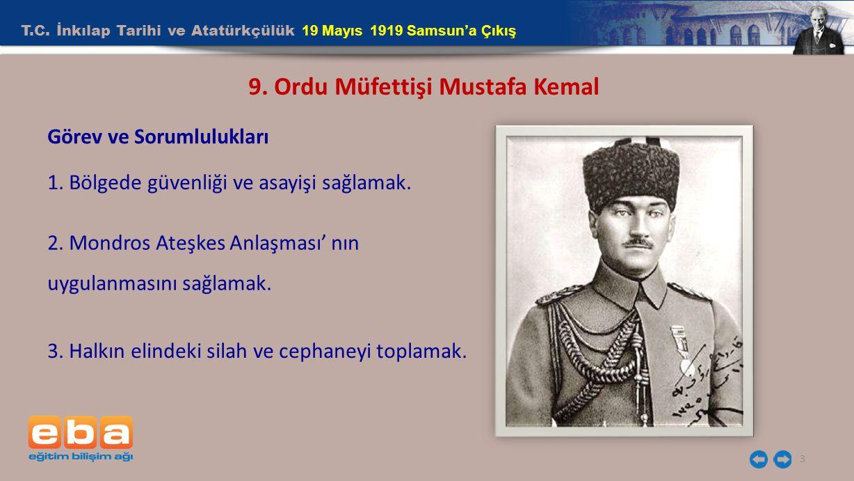 9. Ordu Müfettişi Mustafa Kemal