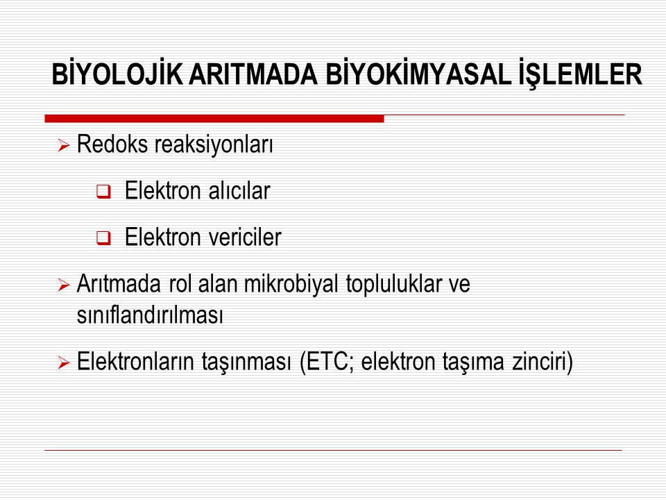 BİYOLOJİK ARITMADA BİYOKİMYASAL İŞLEMLER