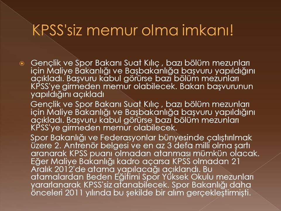 KPSS siz memur olma imkanı!