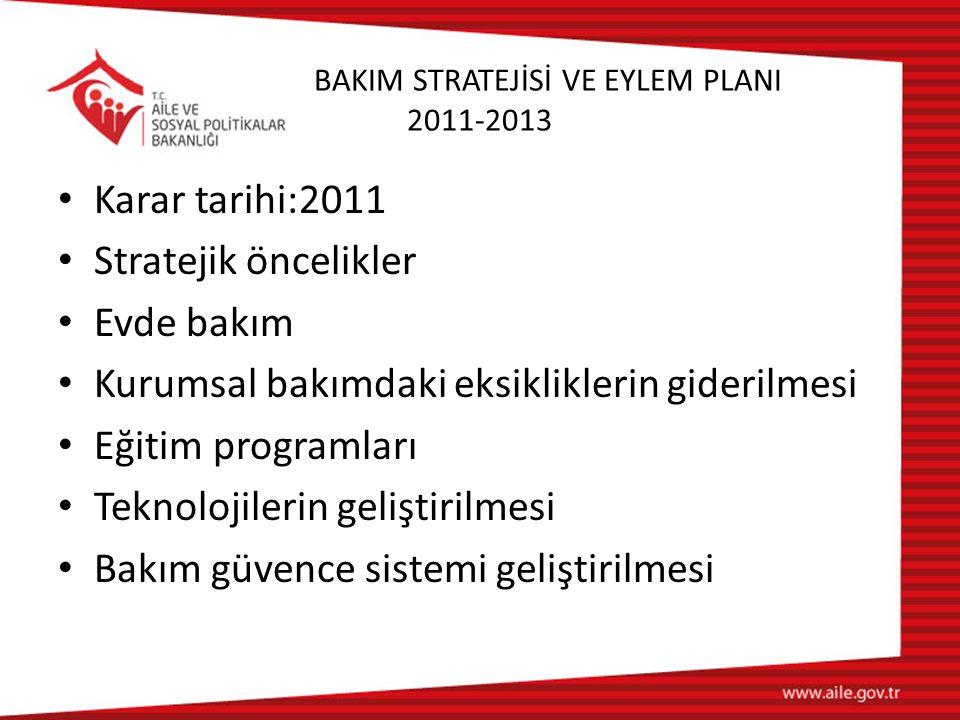 BAKIM STRATEJİSİ VE EYLEM PLANI 2011-2013