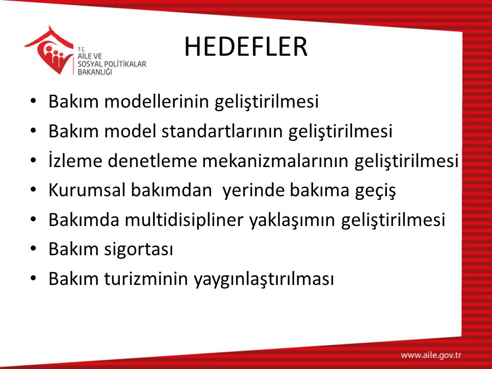 HEDEFLER Bakım modellerinin geliştirilmesi