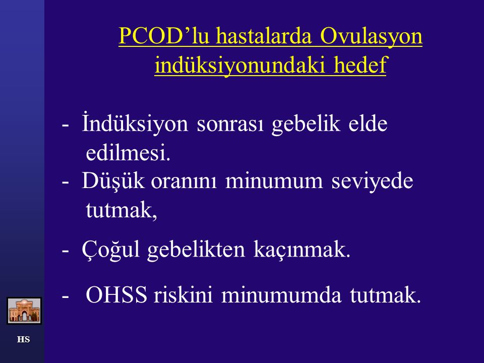 PCOD'lu hastalarda Ovulasyon indüksiyonundaki hedef