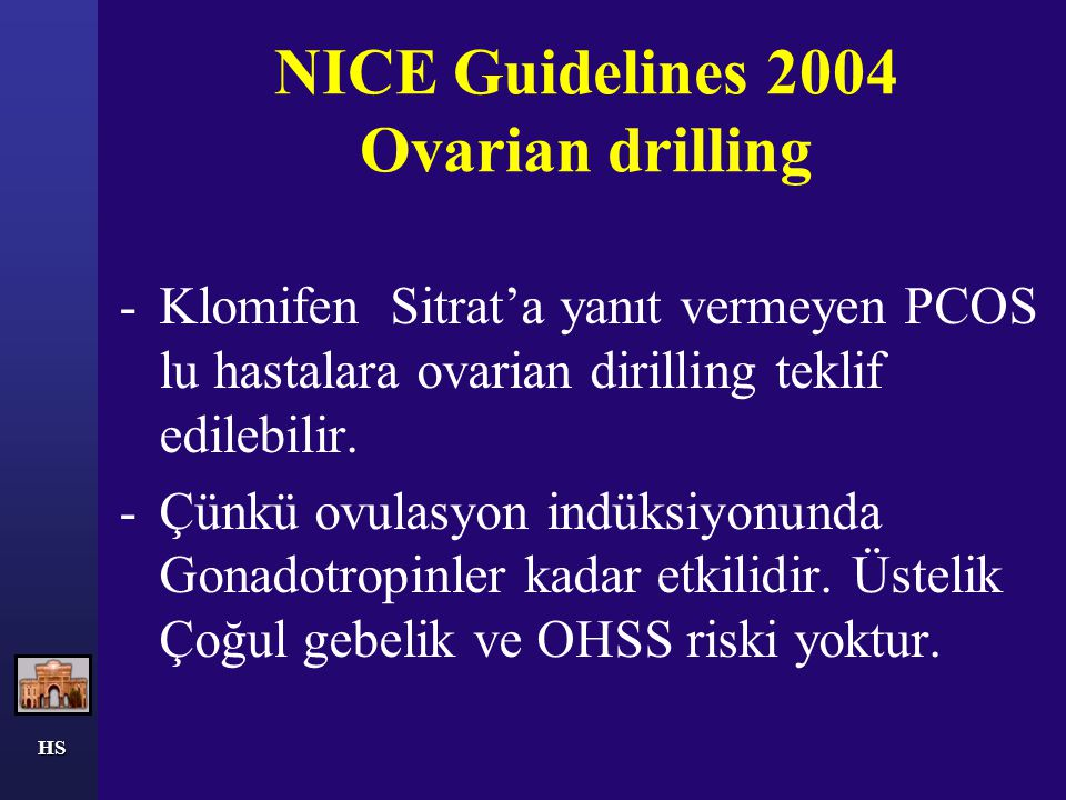 NICE Guidelines 2004 Ovarian drilling