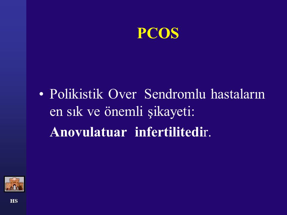 PCOS Polikistik Over Sendromlu hastaların en sık ve önemli şikayeti: