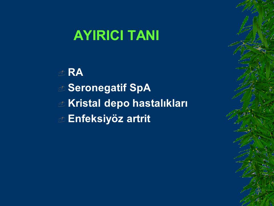 AYIRICI TANI RA Seronegatif SpA Kristal depo hastalıkları