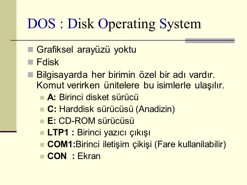 DOS : Disk Operating System