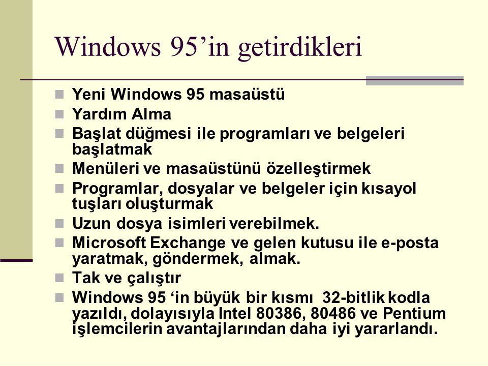 Windows 95'in getirdikleri