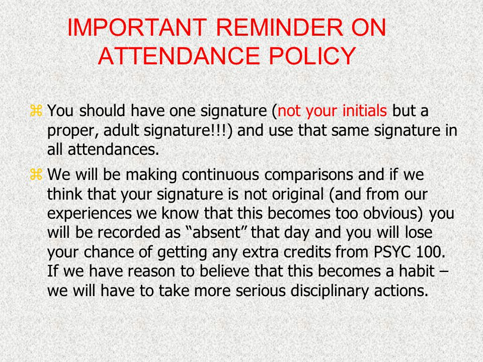 IMPORTANT REMINDER ON ATTENDANCE POLICY