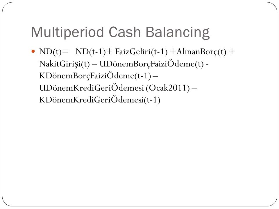 Multiperiod Cash Balancing