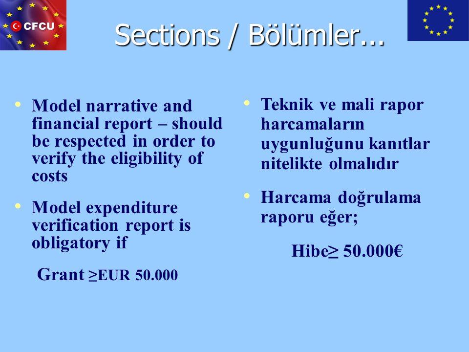 Sections / Bölümler... Teknik ve mali rapor harcamaların uygunluğunu kanıtlar nitelikte olmalıdır.