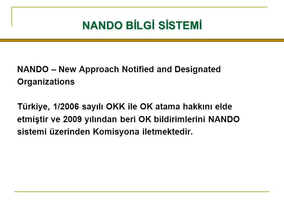 NANDO BİLGİ SİSTEMİ NANDO – New Approach Notified and Designated