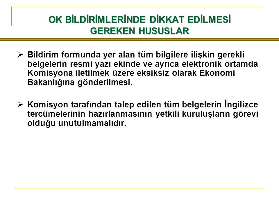 OK BİLDİRİMLERİNDE DİKKAT EDİLMESİ GEREKEN HUSUSLAR
