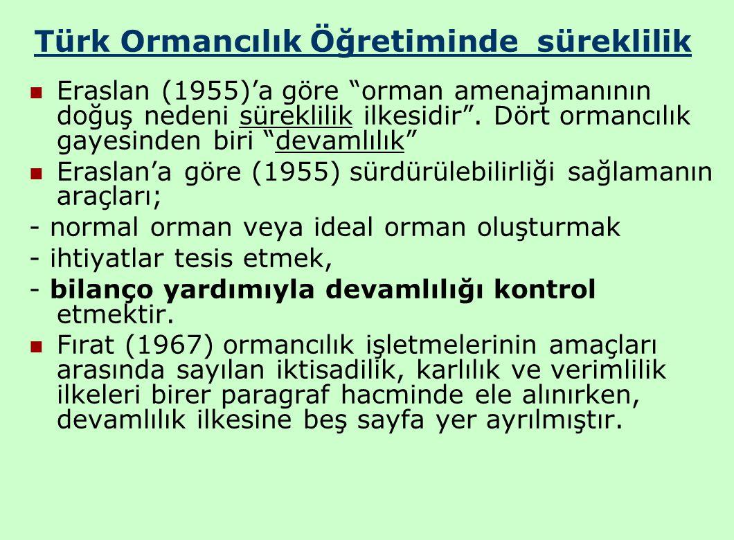 Türk Ormancılık Öğretiminde süreklilik