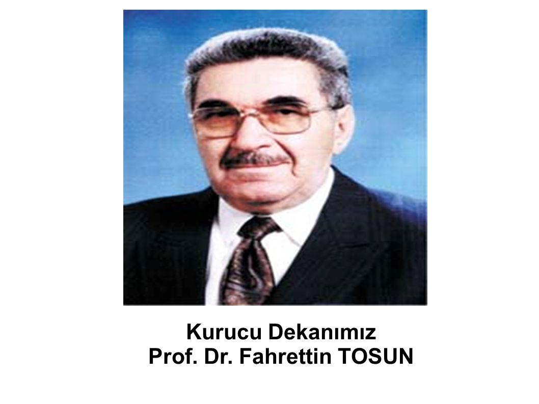 Prof. Dr. Fahrettin TOSUN