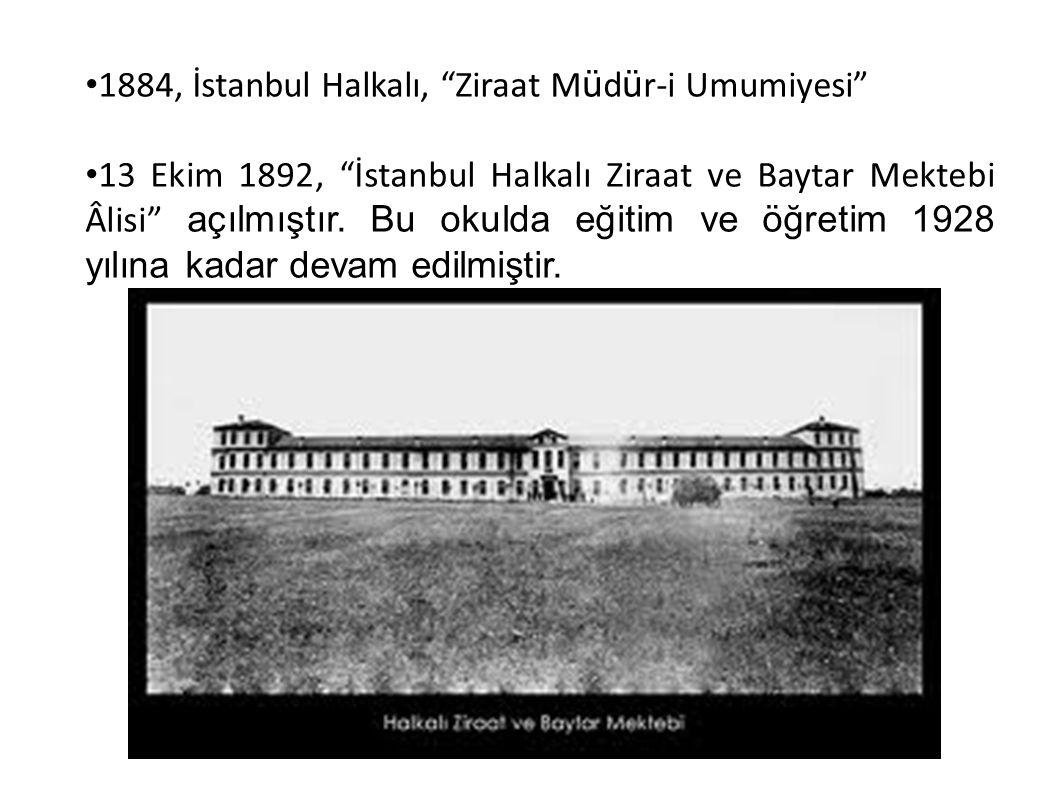1884, İstanbul Halkalı, Ziraat Müdür-i Umumiyesi