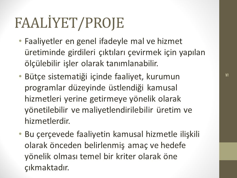 FAALİYET/PROJE