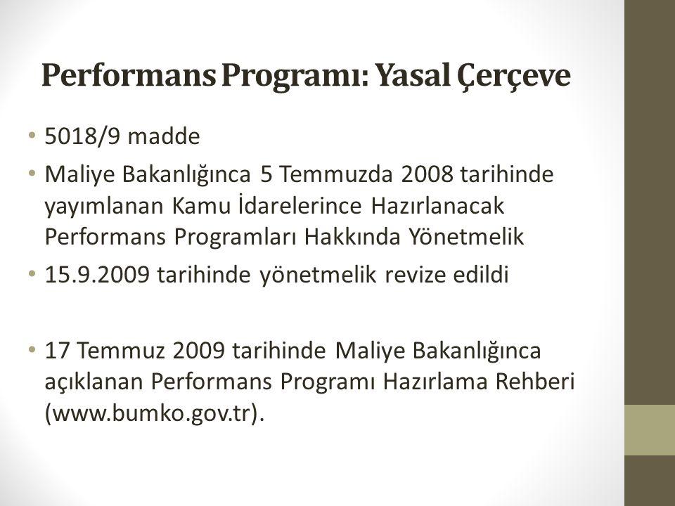 Performans Programı: Yasal Çerçeve