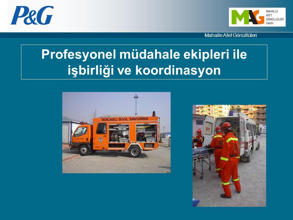 Profesyonel müdahale ekipleri ile işbirliği ve koordinasyon