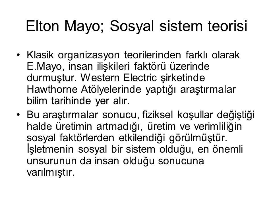 Elton Mayo; Sosyal sistem teorisi