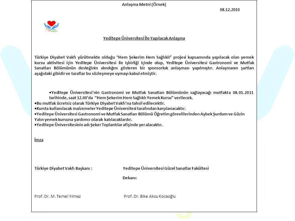 Yeditepe Üniversitesi İle Yapılacak Anlaşma