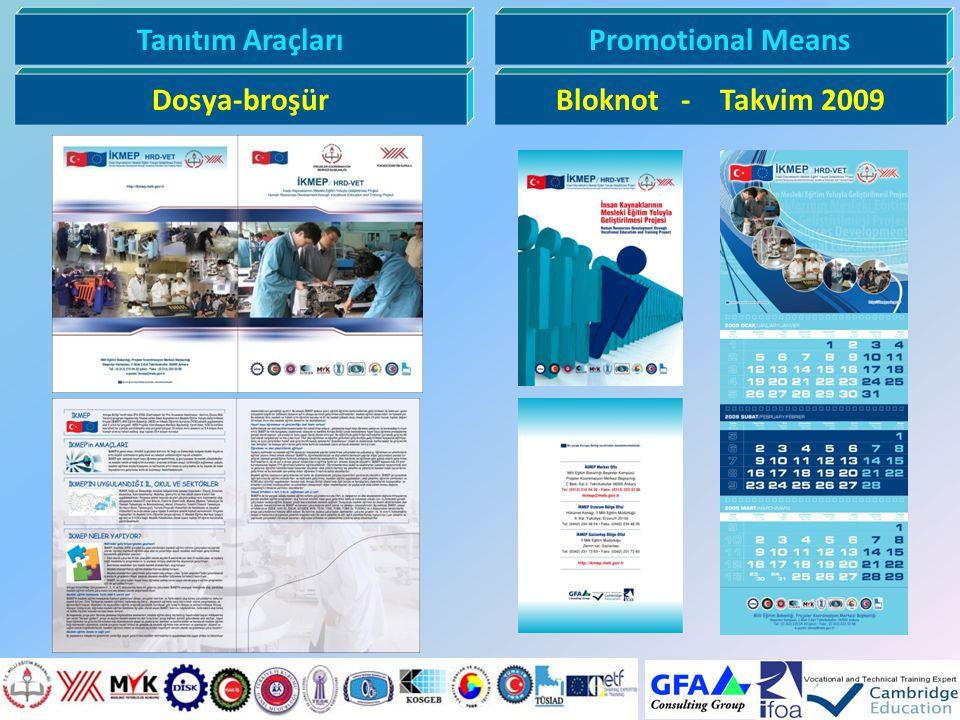 Tanıtım Araçları Promotional Means Dosya-broşür Bloknot - Takvim 2009