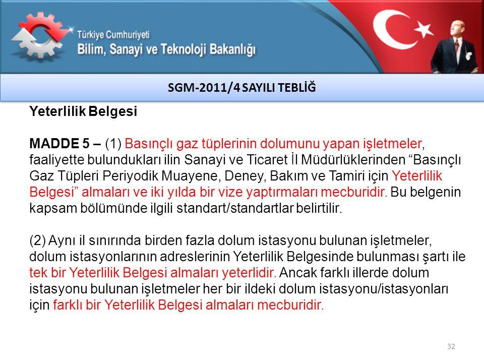 SGM-2011/4 SAYILI TEBLİĞ Yeterlilik Belgesi