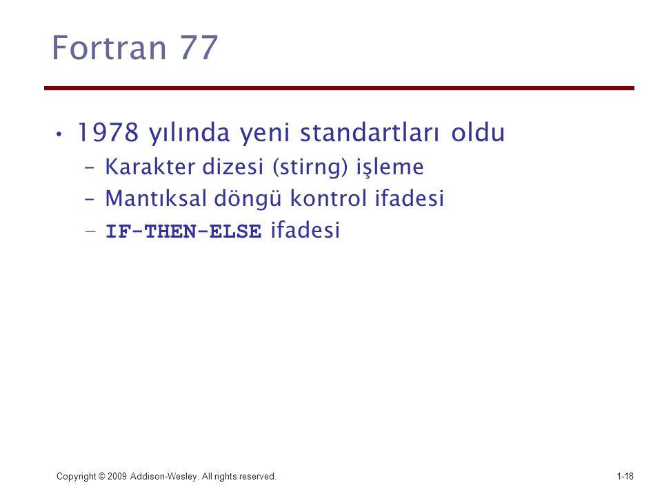Fortran 77 1978 yılında yeni standartları oldu
