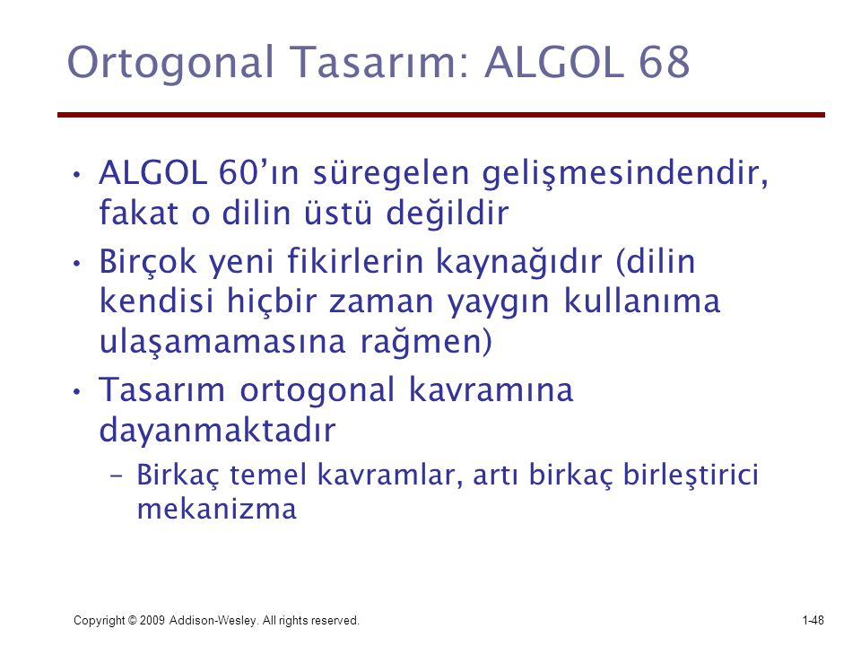 Ortogonal Tasarım: ALGOL 68